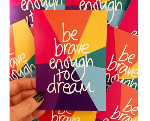 Be Brave Enough to Dream A6 Postcard - Spiffy
