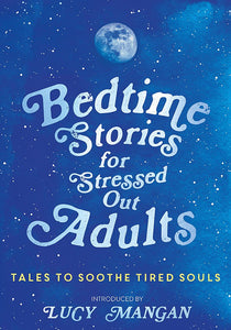 Bedtime Stories for Stressed Out Adults - Books - Spiffy