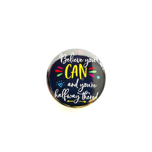 Believe You Can Button Badge