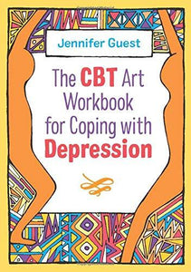 The CBT Art Workbook for Coping with Depression (by Jennifer Guest) - Journals - Spiffy