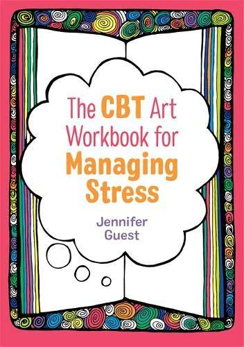 The CBT Art Workbook for Managing Stress (By Jennifer Guest) - Spiffy