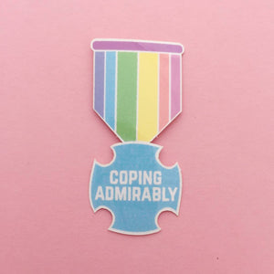 Coping Admirably Vinyl Sticker - Stickers - Spiffy