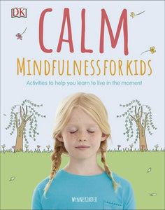 Calm - Mindfulness for Kids (Book by Wynne Kinder) - Spiffy