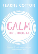 Calm: The Journal by Fearne Cotton - Journals - Spiffy