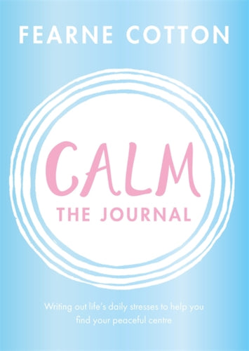 Calm: The Journal by Fearne Cotton - Spiffy