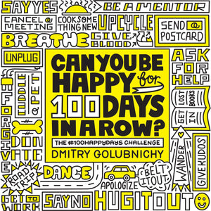 Can You Be Happy 100 Days In A Row? (Book by Dmitry Golubnichy) - Spiffy