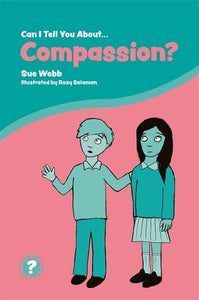 Can I Tell You About Compassion? - Books for Children age 7-11 - Spiffy
