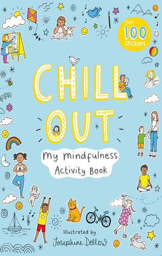 Chill Out: My Mindfulness Activity Book - Spiffy