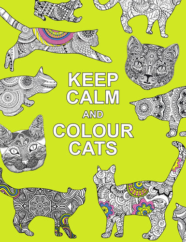 Keep Calm and Colour Cats Colouring Book - Colouring Books - Spiffy