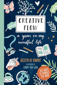 Creative Flow: A Year in My Mindful Life (By Jocelyn De Kwant) - Journals - Spiffy