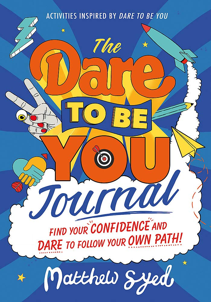 The Dare to Be You Journal (By Matthew Syed) - Spiffy