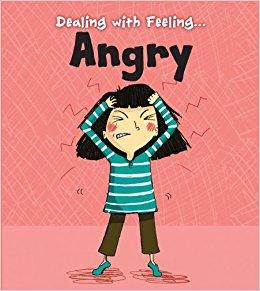 Dealing with Feeling: Angry (Book by Isabel Thomas) - Books for Children age 3-6 - Spiffy