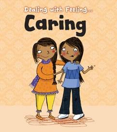 Dealing with Feeling… Caring (Book by Isabel Thomas) - Kids Books - Spiffy