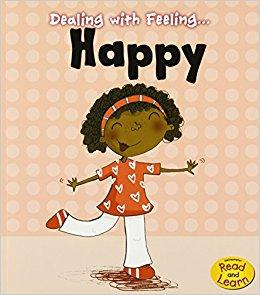 Dealing with Feeling: Happy (Book by Isabel Thomas) - Books for Children age 3-6 - Spiffy