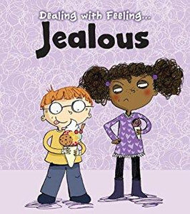 Dealing with Feeling: Jealous (Book by Isabel Thomas) - Books for Children age 3-6 - Spiffy