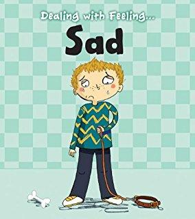 Dealing with Feeling… Sad (Book by Isabel Thomas) - Kids Books - Spiffy