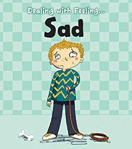 Dealing with Feeling: Sad (Book by Isabel Thomas) - Books for Children age 3-6 - Spiffy