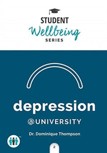 Depression at University (Pocket Guide by Dr. Dominique Thompson) - Books for Teenagers - Spiffy