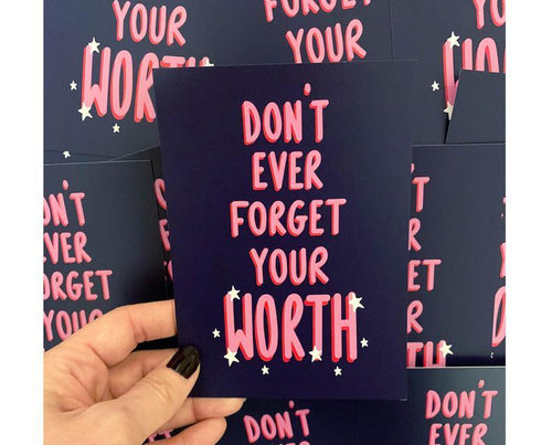 Don't Ever Forget Your Worth A6 Postcard - Spiffy