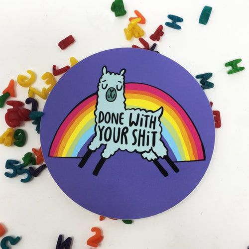 Done With Your Sh*t Llama Vinyl Sticker by Katie Abey - Spiffy