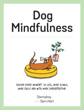 Dog Mindfulness: A Pup's Guide to Living in the Moment - Books - Spiffy