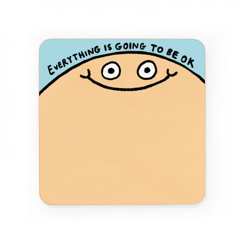 Everything Is Going To Be Ok Coaster by Gemma Correll - Happy Coasters - Spiffy