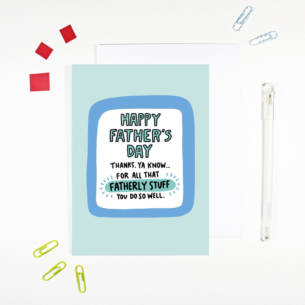 Fatherly Stuff Father's Day Card by Angela Chick - Cards - Fathers Day - Spiffy
