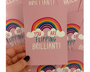 You Are Flipping Brilliant A6 Postcard - Spiffy