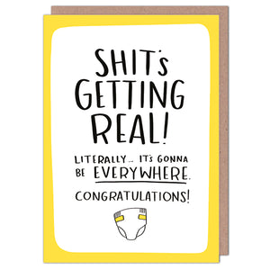 Sh*ts Getting Real New Baby Greetings Card - Cards - New Baby - Spiffy