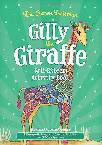 Gilly the Giraffe Self-Esteem Activity Book by Dr. Karen Treisman - Books for Children age 7-11 - Spiffy