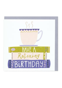 """Have A Relaxing Birthday"" Birthday Card - Cards - Happy Birthday - Spiffy"