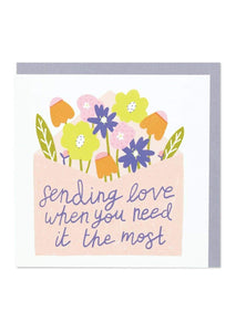 """Sending Love When You Need It Most"" Empathy Card - Cards - Sympathy - Spiffy"