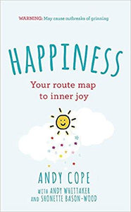 Happiness: Your route map to inner joy (Book by Andy Cope) - Spiffy