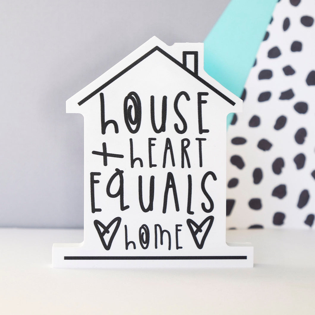House + Heart = Home Freestanding Art - Wall Art - Spiffy
