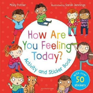 How Are You Feeling Today? Activity and Sticker Book (by Molly Potter) - Books for Children age 3-6 - Spiffy