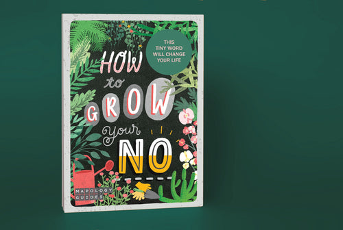 How to Grow Your No Mapology Guide