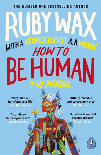 How To Be Human: The Manual (Paperback Book by Ruby Wax) - Books - Spiffy