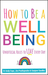 How to Be a Well Being - Unofficial Rules to Live Every Day - Spiffy