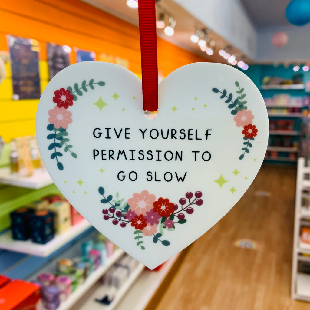Give Yourself Permission to Go Slow Christmas Decoration - Spiffy