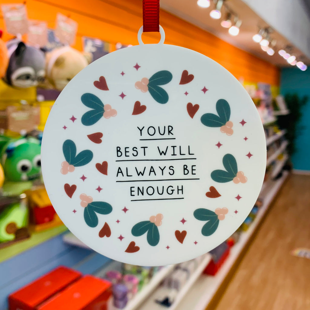 Your Best Is Enough Christmas Decoration - Spiffy