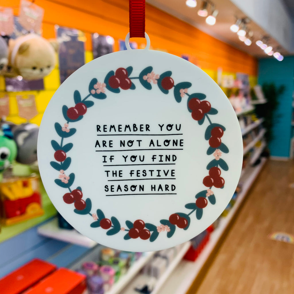 You Are Not Alone Christmas Decoration - Spiffy