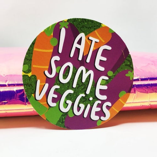 I Ate Some Veggies Adulting Sticker by Katie Abey