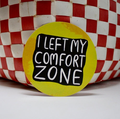 I Left My Comfort Zone Adulting Sticker by Katie Abey - Spiffy
