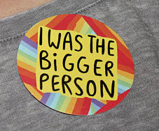 I was the Bigger Person Adulting Stickers by Katie Abey