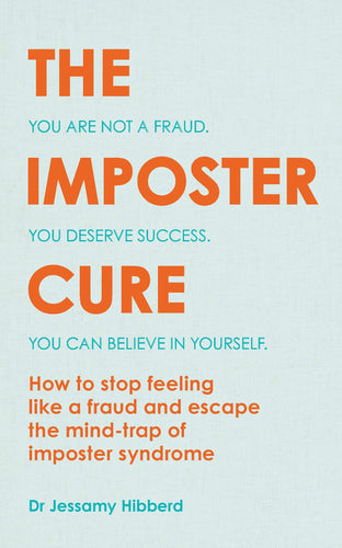 The Imposter Cure (Book by Dr Jessamy Hibberd) - Books - Spiffy