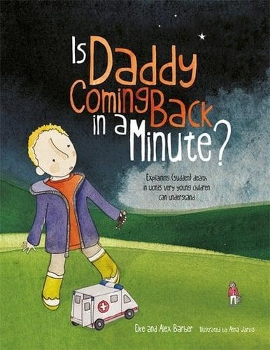 Is Daddy Coming Back in a Minute? - Books for Children age 3-6 - Spiffy
