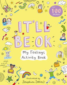 It'll Be Ok: My Feelings Activity Book - Spiffy
