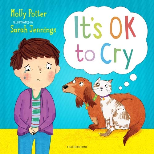 It's Ok to Cry (Book by Molly Potter) - Spiffy