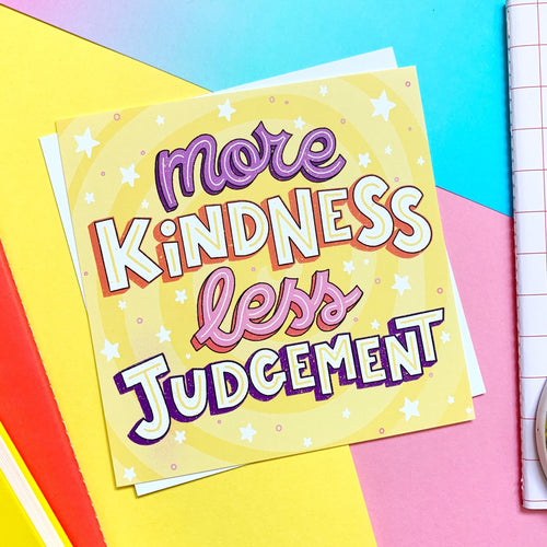 More Kindness Less Judgement Postcard Print - Spiffy