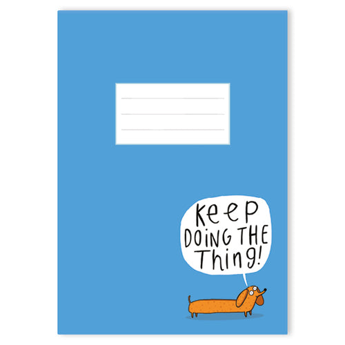 Keep Doing The Thing A5 Notebook by Katie Abey